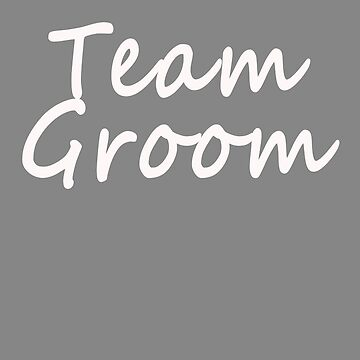 Funny Team Groom design for bachelor party by LGamble12345