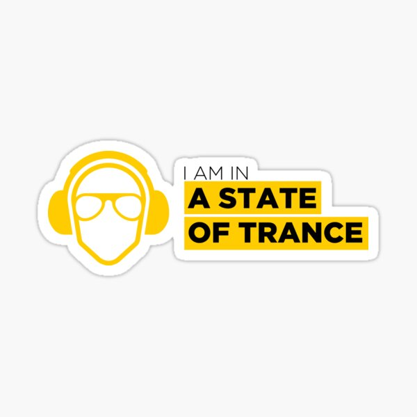 I am in a state of trance Sticker