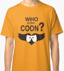 Who is the Coon? Classic T-Shirt