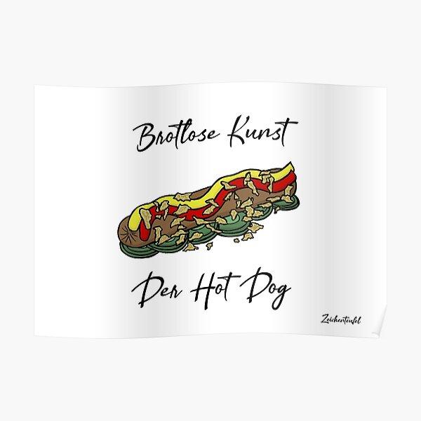 Zeichenteufel - Brotlose Kunst: Der Hot Dog Poster