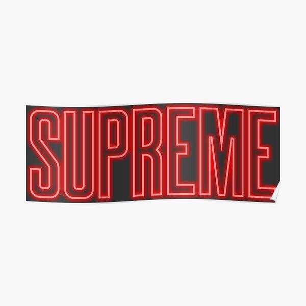 Supreme Neon Sign Logo Poster