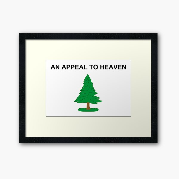 An Appeal to Heaven Flag The PineTree Flag Framed Art Print