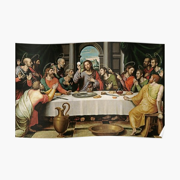 The Last Supper (Ultima Cena) by Joan de Joanes (c. 1562) Poster