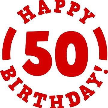 50th birthday template by wordpower900