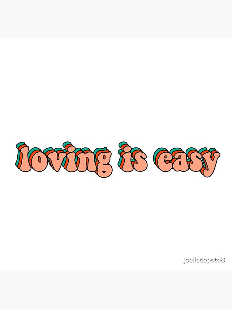 loving is easy rex orange county by joelledepoto8
