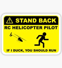 RC Helicopter Pilot - Stand Back Sticker