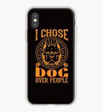 Ich wähle Hund über Menschen T-Shirt iPhone-Hülle & Cover
