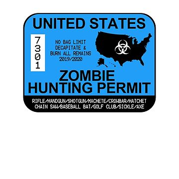 Zombie Hunting Permit 2019/2020 by zorpzorp