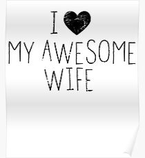 I Love My Wife Posters Redbubble