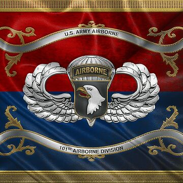101st Airborne Division - 101st  A B N  Insignia with Parachutist Badge over Flag by Captain7