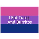 I eat tacos and burritos bisexual flag by ElliottJames