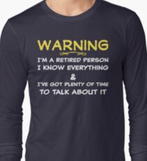 Funny Retirement T Shirt Long Sleeve T-Shirt