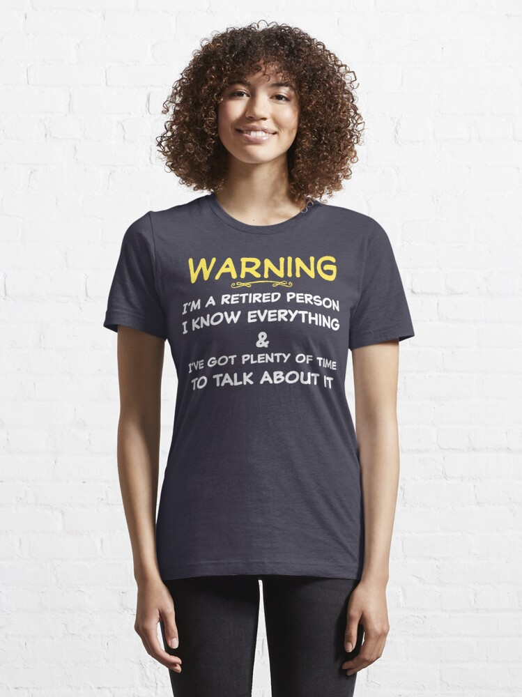 Alternate view of Funny Retirement T Shirt Essential T-Shirt
