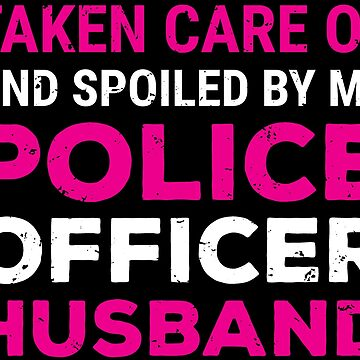 Police Officer Husband Cute Police Wife Gift T-shirt by zcecmza