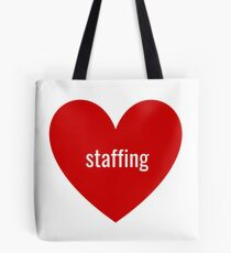 staffing Tote Bag