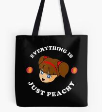 Everything Is Just Peachy - White Text Tote Bag
