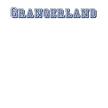 Grangerland by CreativeTs