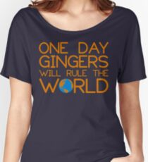 Funny Ginger Hair T Shirt - One Day Gingers Will Rule The World Women's Relaxed Fit T-Shirt