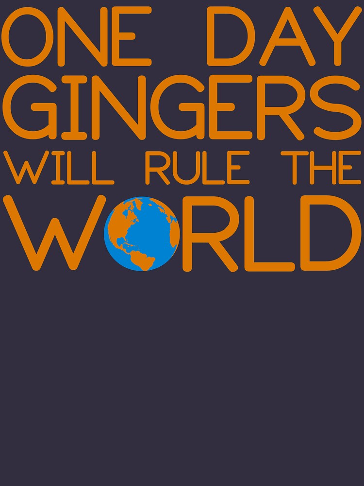 d083c59d4 TShirtGifter presents: Funny Ginger Hair T Shirt - One Day Gingers Will Rule  The World