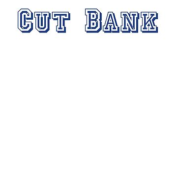 Cut Bank by CreativeTs