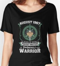 August 1967 Perfect Mixture Of Princess And Warrior Women's Relaxed Fit T-Shirt