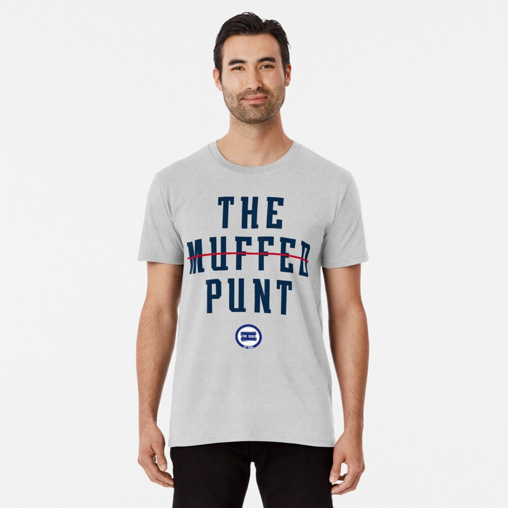 The Edelman Muffed Punt Premium T-Shirt