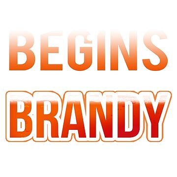 Brandy Lover Life Begins After Drinking Brandy by KanigMarketplac