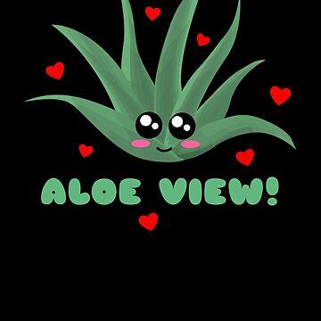 Aloe View Funny Aloe Vera Pun by DogBoo