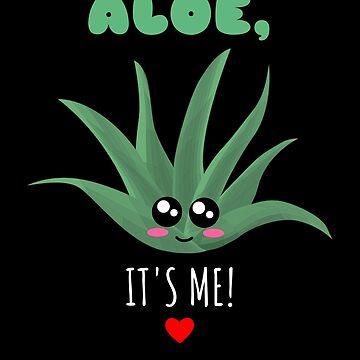 Aloe It's Me Cute Aloe Vera Pun by DogBoo