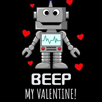 Beep My Valentine Cute Robot by DogBoo