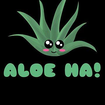 Aloe Ha Funny Aloe Vera Pun by DogBoo
