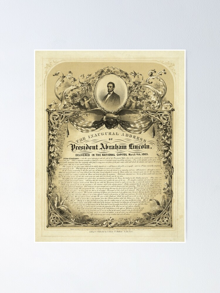 Second Inaugural Addresspresident Abraham Lincoln March 4 1865 Poster By Allhistory Redbubble