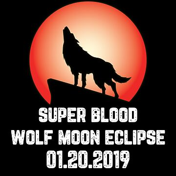 Super Blood Wolf Moon Eclipse by mBshirts