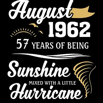 August 1962 Sunshine Mixed With A Little Hurricane by lavatarnt