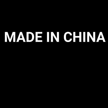 Made In China by adjua