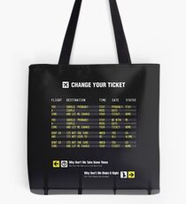 Change Your Ticket Tote Bag