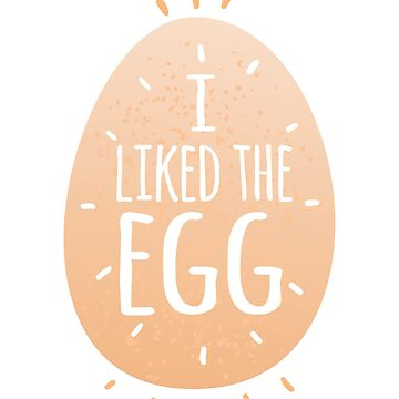 I liked the Egg #ilikedtheegg #eggsoldier #egggang by valuestees