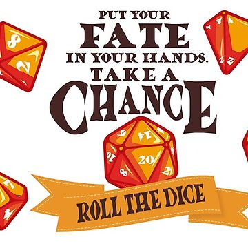 Fate on the dice by valkayaki
