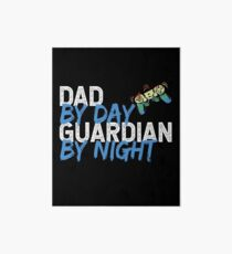 Dad By Day Guardian By Night Gamer Gaming Art Board