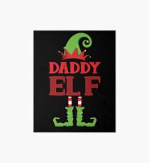 Daddy Elf Funny Matching Christmas Costume Art Board