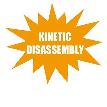 Kinetic Disassambly by miniverdesigns