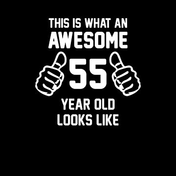 Awesome 55 Year Old Shirt 55th Birthday T-Shirt Great Gift for Mom or Dad Short-Sleeve Jersey Tee by CrusaderStore