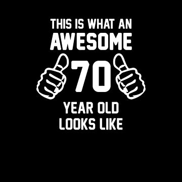 Awesome 70 Year Old Shirt 70th Birthday T-shirt Great Gift for Grandparent Short-Sleeve Jersey Tee by CrusaderStore