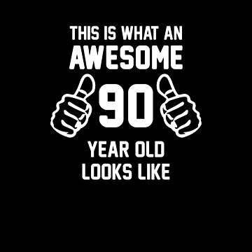 Awesome 90 Year Old Shirt 90th Birthday T-shirt Great Gift for Grandparent Short-Sleeve Jersey Tee by CrusaderStore
