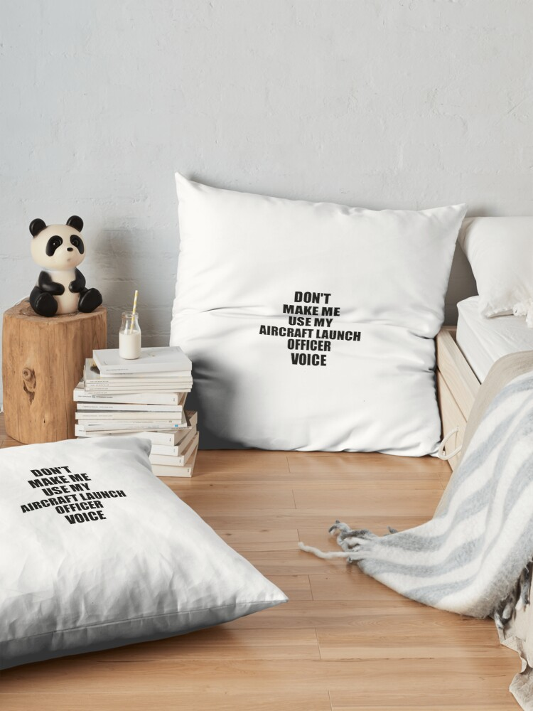 Alternative Ansicht von Aircraft Launch Officer Coworker Gift Idea Funny Gag For Job Don't Make Me Use My Voice Bodenkissen
