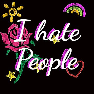 I hate people gift fun funny humor by DeMaggus