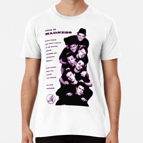 MADNESS Premium T-Shirt
