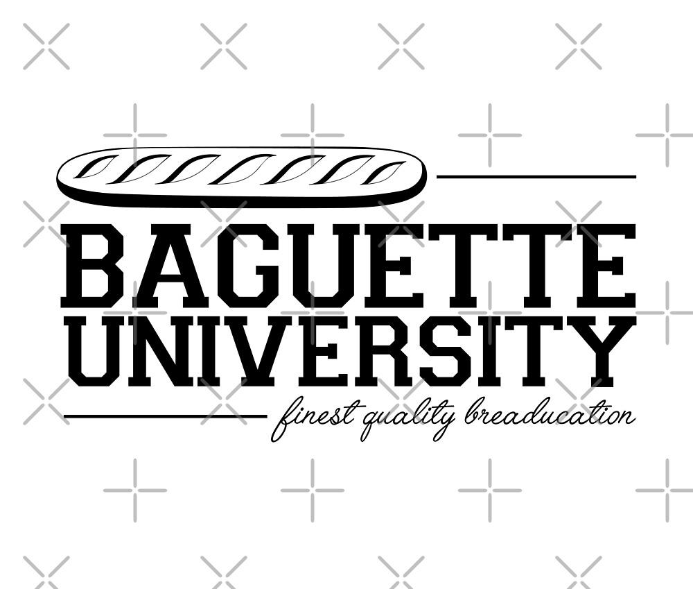 Baguette University by Bryden  Smith