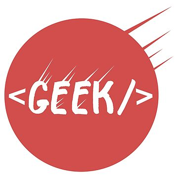 Geek - Geek Tag - Gift Idea by vicoli-shirts