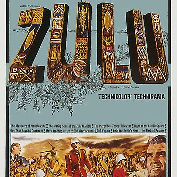 ZULU MOVIE POSTER by TOMSREDBUBBLE